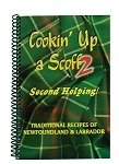 Cooking Up a Scoff 2 - Second Helping - Traditional Recipes of Newfoundland and Labrador -  Gertrude Jeans