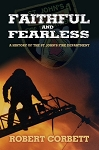 Faithful and Fearless - Robert Corbett