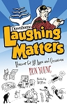 Downhome Laughing Matters - Ron Young