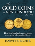 The Gold Coins of Newfoundland 1865-1888 - Harvey B. Richer