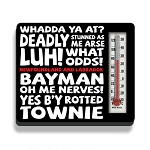 Newfoundland Sayings Magnet Thermometer - 3