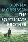 The Fortunate Brother - Donna Morrissey
