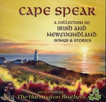 CD - Cape Spear - Collection of Newfoundland  & Irish Songs - Harrington Brothers