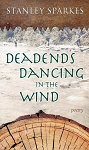 Deadends Dancing In The Wind - Stanley Sparkes