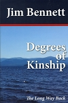 Degrees of Kinship - The Long Way Back - Jim Bennett