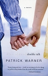 Double Talk - Patrick Warner - A Novel