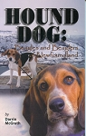 Hound Dog -  Beagles and Beaglers of Newfoundland - Darrin McGrath