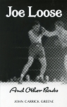 Joe Loose - Any Other Bouts - John Carrick Greene