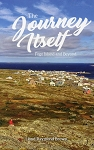 The Journey Itself - Fogo Island & Beyond - Lloyd Raymond Brown