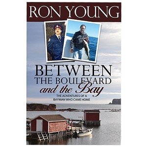 Between the Boulevard and The Bay - Ron Young