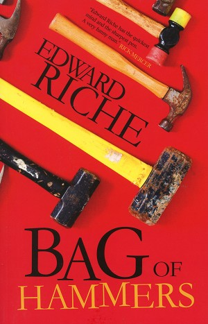 Bag of Hammers - Edward Riche