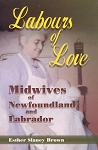 Labours of Love - Esther Slaney Brown