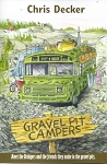 Gravel Pit Campers - Chris Decker