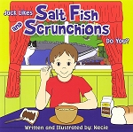 Jack Likes Salt Fish and Scrunchions - Necie