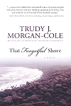 That Forgetful Shore - Trudy J. Morgan-Cole