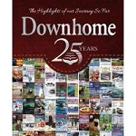 Downhome 25 Years - The Highlights of our Journey So Far