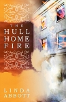 The Hull Home Fire - Linda Abbott