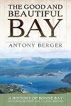 The Good and Beautiful Bay - Anthony Berger