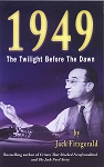 1949: The Twilight Before The Dawn - Jack Fitzgerald