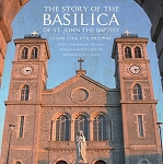 The Story of the Basilica of St. John's The Baptist - Susan Chalker Browne