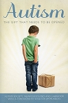 Autism - The Gift That Needs To Be Opened - Foreword by Senator Jim Munson