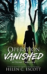 Operation Vanished - A Crime Thriller - Helen C. Escott