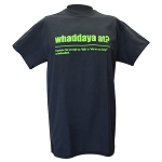 Mens - T Shirt  - Whadda Ya At - Black