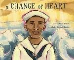 A Change of Heart - Alice Walsh - Art by Erin Bennett Banks - Hard Cover