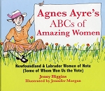 Agnes Ayre's  - ABCs of Amazing Women - Jenny Higgins - Hard Cover