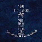 Canvas Print - Anchor Saying - 14 x 14