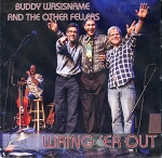 CD - Wring 'Er Out - Buddy Wasisname and the Other Fellers