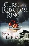 Curse of the Red Cross Ring - Earl B. Pilgrim