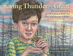 Saving Thunder the Great: The true story of a gerbil's escape from the Fort Mcmurray wildfire - Leanne Shirtliffe - Hard Cover