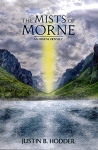 The Mists of Morne: An Owens Odyssey - Justin B. Hodder