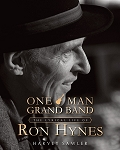 One Man Grand Band: The Lyrical Life of Ron Hynes - Harvey Sawler