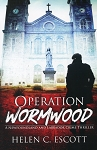 Operation Wormwood - A Newfoundland and Labrador Crime Thriller - Helen C. Escott