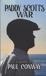 Paddy Scott's War - Paul Conway