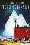 The People Who Stay - Samantha Rideout