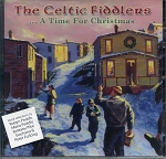 CD - The Celtic Fiddlers - A Time For Christmas