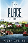 The Place - A Novel - Gary Collins