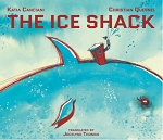 The Ice Shack - Christian Quesnel, Jocelyne Thomas, Katia Canciani