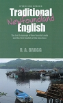 Traditional Newfoundland English - R. A. Bragg - Updated and Expanded