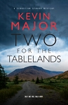 Two for the Tablelands - Kevin Major