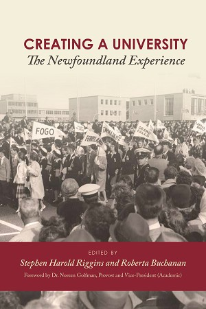 Creating A University - The Newfoundland Ecperience