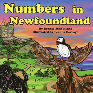 Numbers in Newfoundland - Bonnie Jean Hicks - Illustrated by Leanna Carbage
