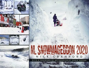 NL Snowmageddon 2020 -  Nick Cranford - With a Foreword by Meteorologist Eddie Sheerr