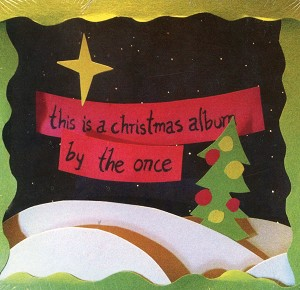 CD - This is a Christmas Album - By the Once